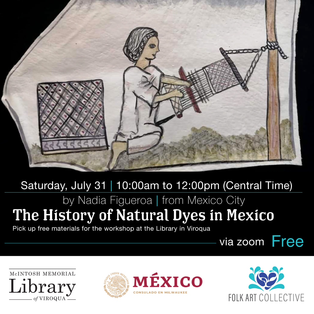 ON-LINE | The History of Natural Dyes in Mexico| Free Demostration and Workshop